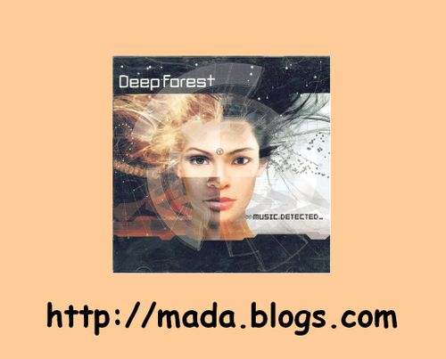 DEEP FOREST Music Detected MADA